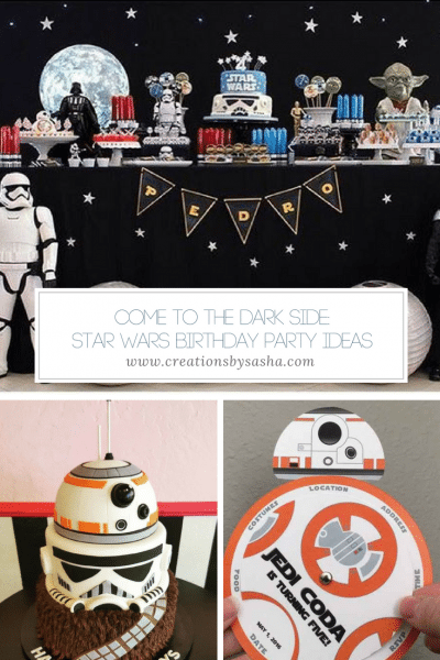 Come To The Dark Side  Star Wars Birthday Party Ideas