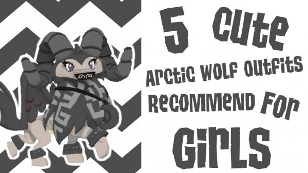 Animal Jam ○ 5 Cute Arctic Wolf Outfits Recommend For Girls
