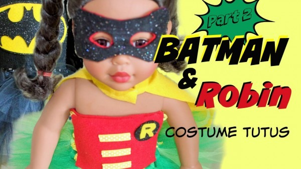 Batman & Robin Costumes For Girls And Dolls (part 2)