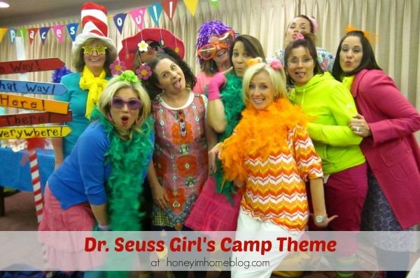 Honey I'm Home  A Dr  Seuss Girl's Camp Theme