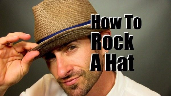 How To Rock A Cool Men's Hat