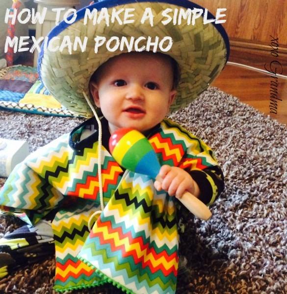 Xoxo Grandma  How To Make A Simple Mexican Poncho