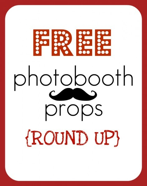 Round Up} Free Printable Photobooth Props