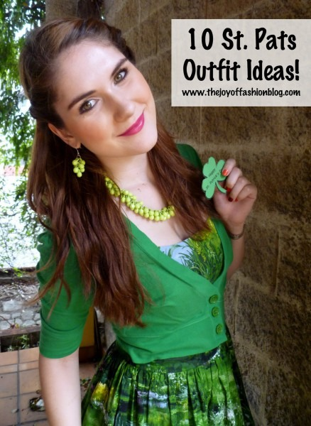 The Joy Of Fashion  {st  Pats}  10 St  Patrick's Day Outfit Ideas